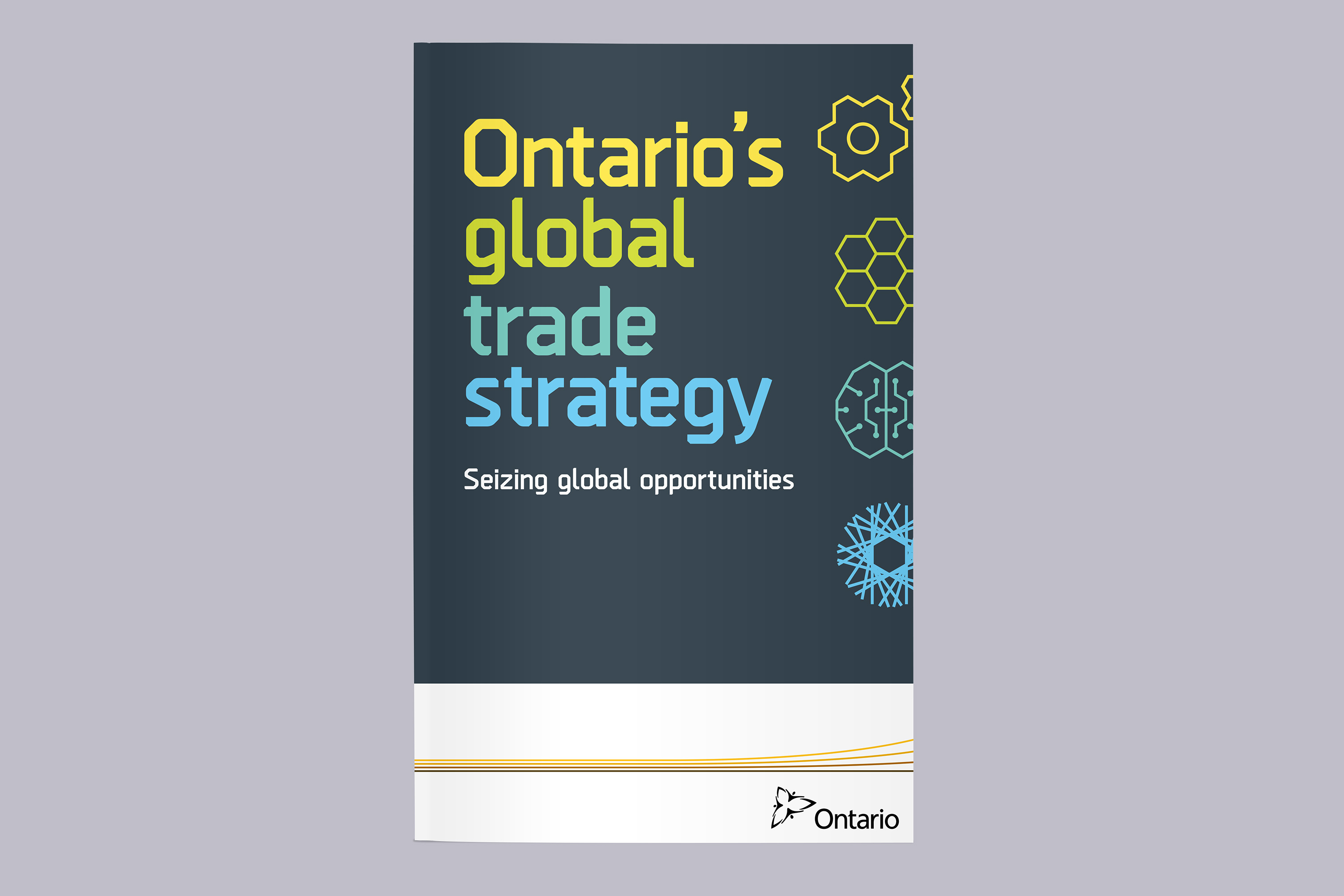 Ontario Ministry of International Trade - Global Trade Strategy